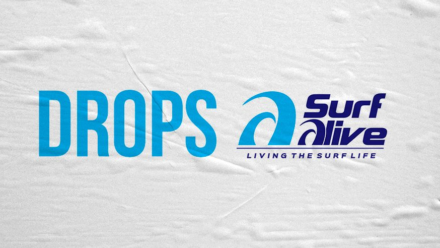 DROPS Surf Alive